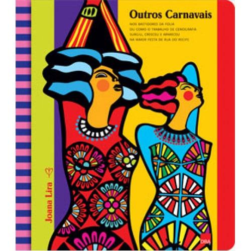carnaval recife joana lira livro outros carnavais divulgacao revista SIM - Os carnavais de Joana Lira no Instituto Tomie Ohtake