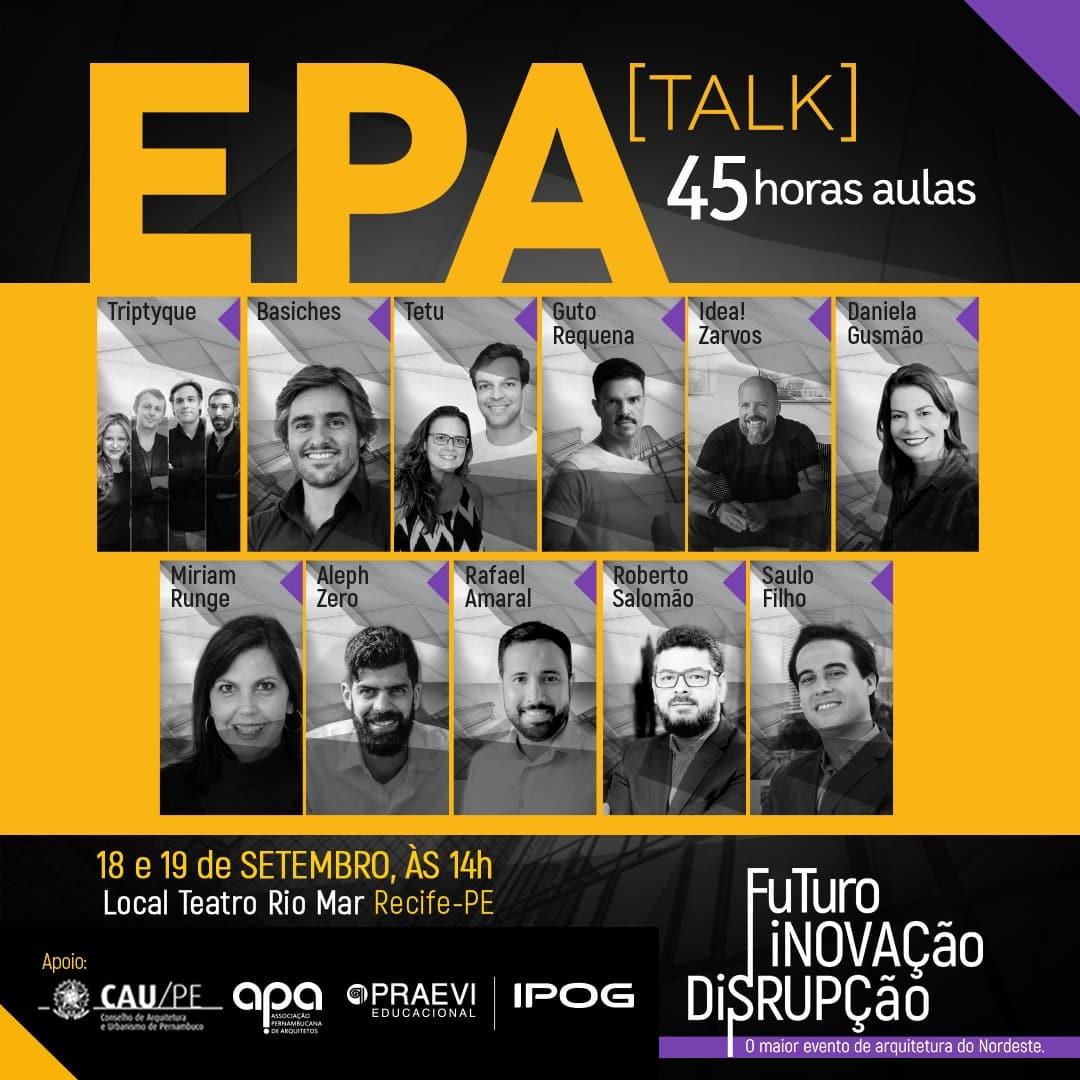 epaa - EPA Talk discute Futuro, Inovação e Disrupção